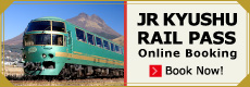 JR Kyushu Rail Pass Online Booking