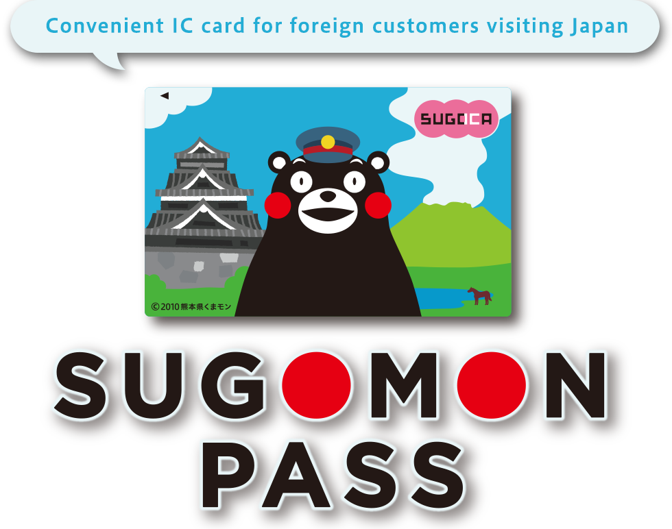 Convenient IC card for foreign customers visiting Japan SUGOMONPASS